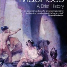 Madness : Brief History