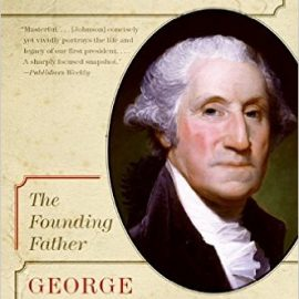 George Washington: The Founding Father