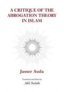 A Critique of the Abrogation Theory in Islam