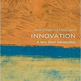 Innovation : A Very Short Introduction