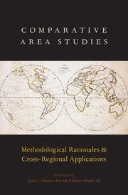 Comparative Area Studies: Methodological Rationales and Cross