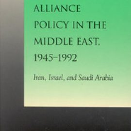 American Alliance Policy Middle East, 1945-1992