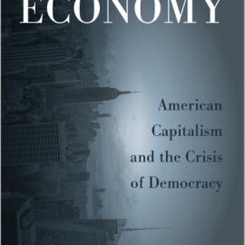 Overripe Economy American Capitalism and the Crisis of Democracy