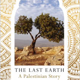 The Last Earth: A Palestinian Story