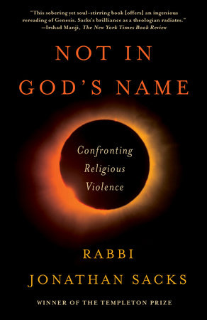Not in God's Name CONFRONTING RELIGIOUS VIOLENCE