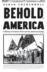 Behold, America A History of America First and the American