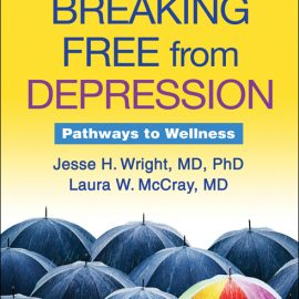 Breaking Free from Depression Pathways to Wellness
