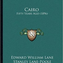 Cairo: Fifty Years Ago (1896)