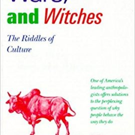 Cows, Pigs, Wars, and Witches
