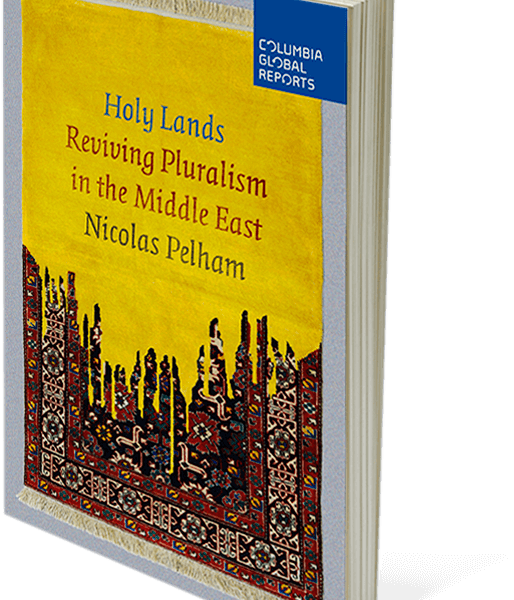 "Holy Lands: Reviving Religious Pluralism in the Middle East""."