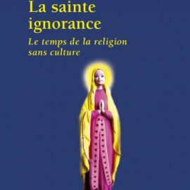 La Sainte ignorance