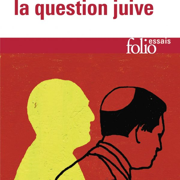 Réflexions sur la question juive