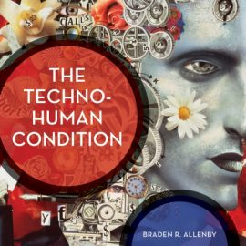 Techno-Human Condition