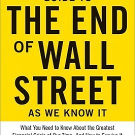 The End of Wall Street as We Know It